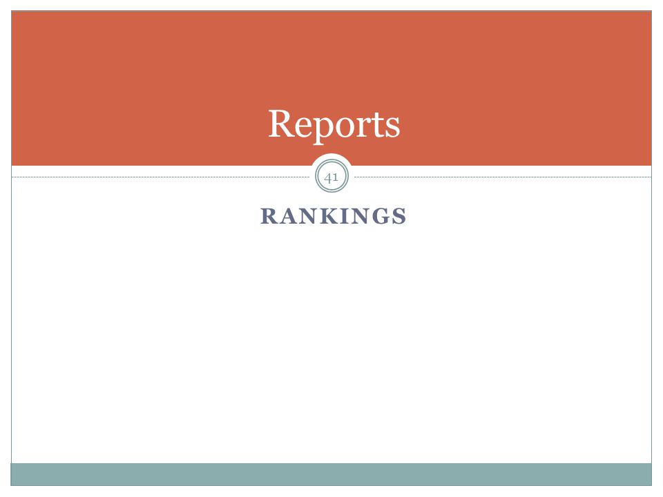 RANKINGS 41 Reports
