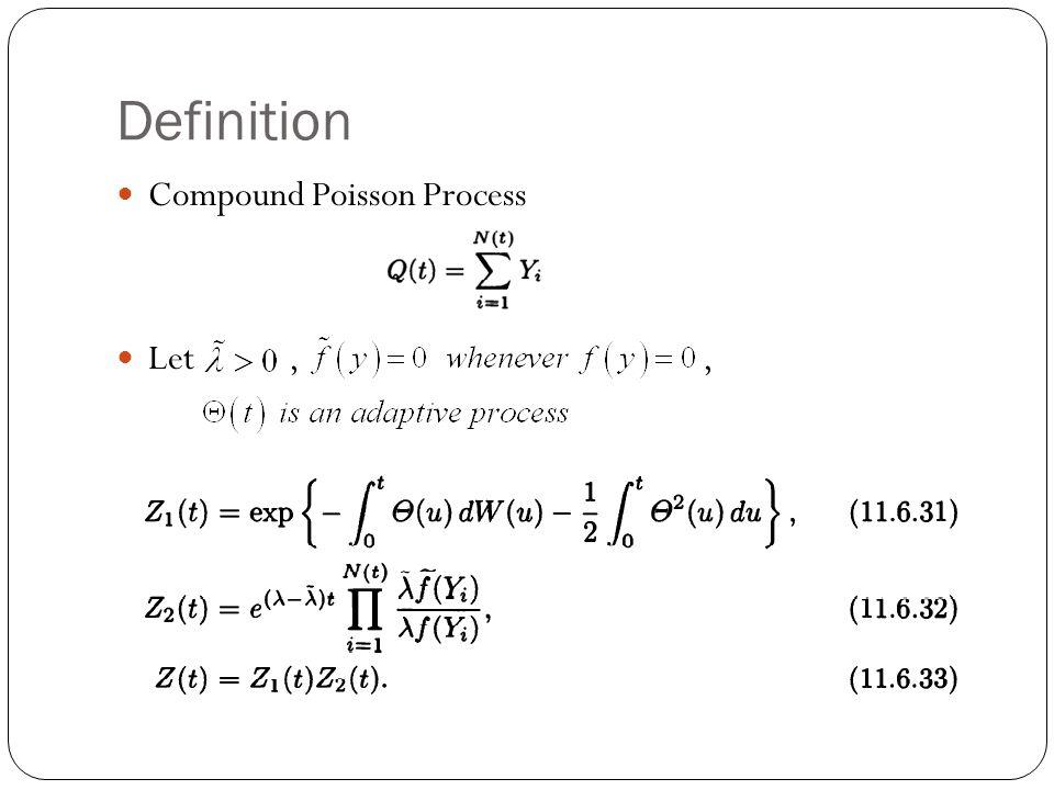 Definition Compound Poisson Process Let,,