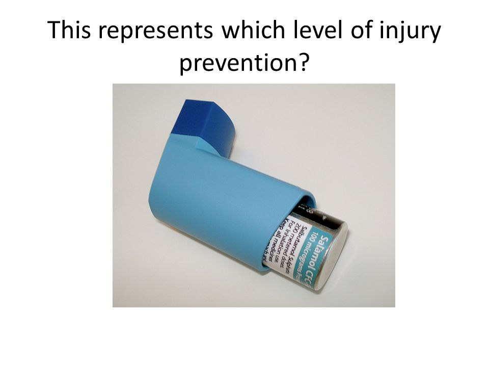 Tertiary – Child has asthma (reduces existing condition)