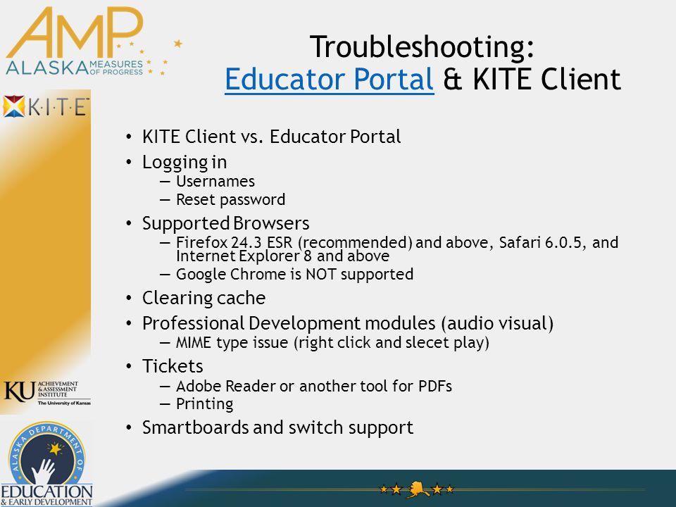 Troubleshooting: Educator Portal & KITE Client Educator Portal KITE Client vs.