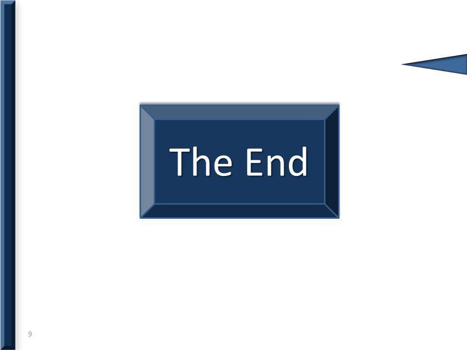 9 The End