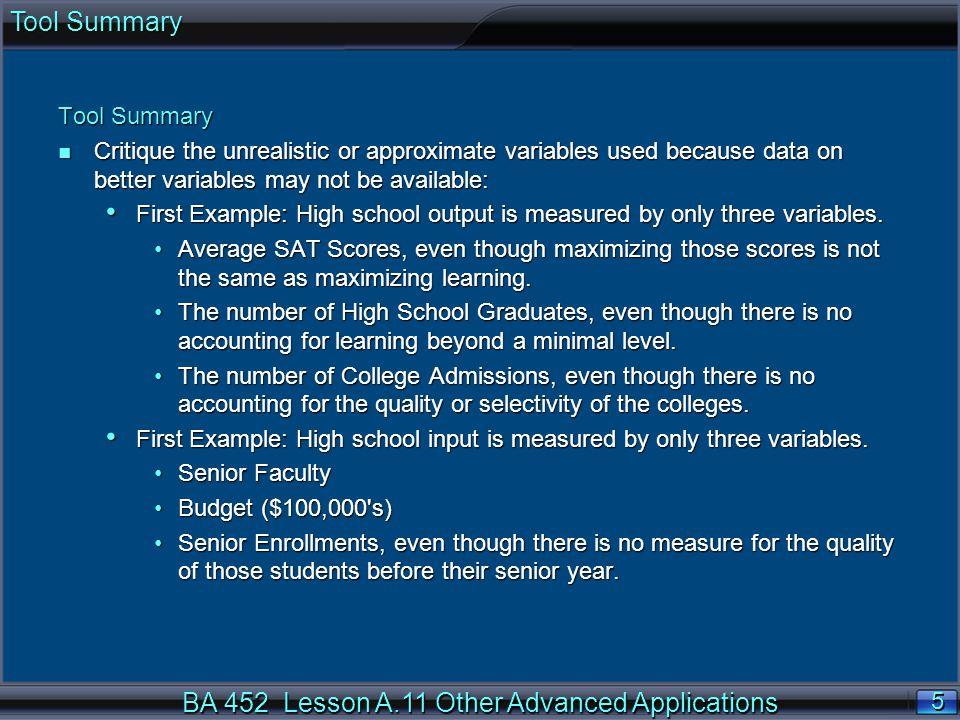 BA 452 Lesson A.11 Other Advanced Applications 6 6 Data Envelopment Analysis