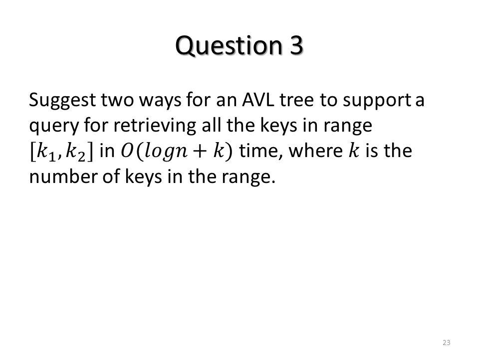 Question 3 23