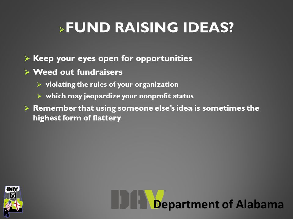 Department of Alabama   FUND RAISING IDEAS.