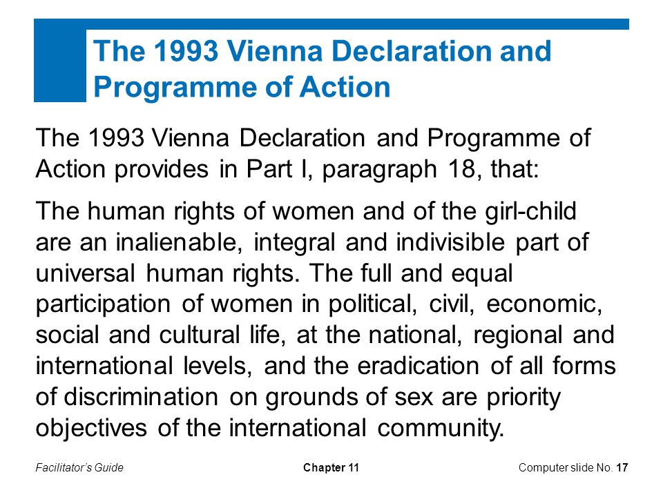 Facilitator's GuideChapter 11 The 1993 Vienna Declaration and Programme of Action The 1993 Vienna Declaration and Programme of Action provides in Part
