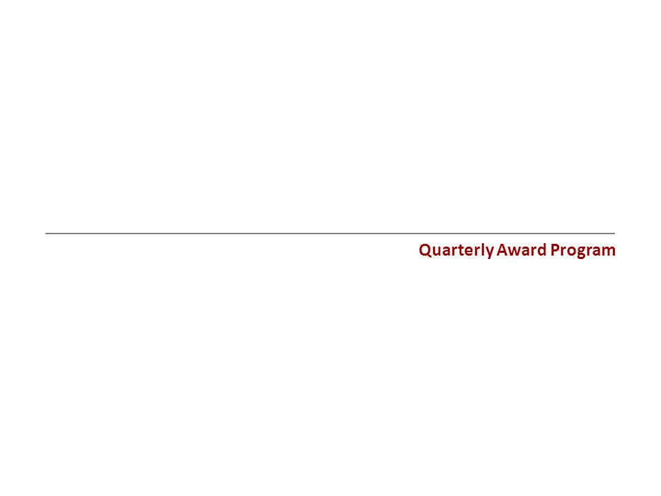 Quarterly Award Program