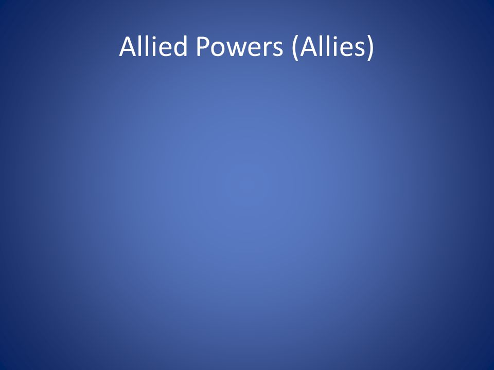 Allied Powers (Allies)