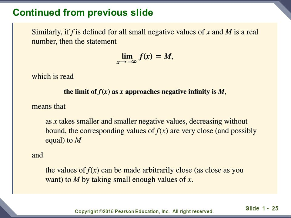 Slide 1 - 26 Infinite Limits Copyright ©2015 Pearson Education, Inc. All right reserved.