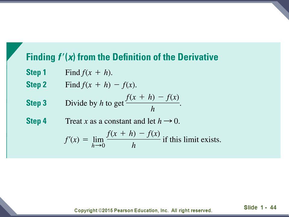 Slide 1 - 45 Copyright ©2015 Pearson Education, Inc.