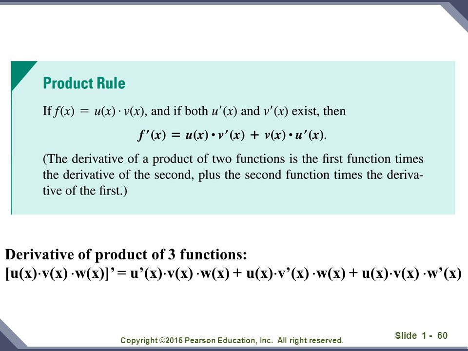Slide 1 - 61 Copyright ©2015 Pearson Education, Inc. All right reserved. Proof [f(x)g(x)]'