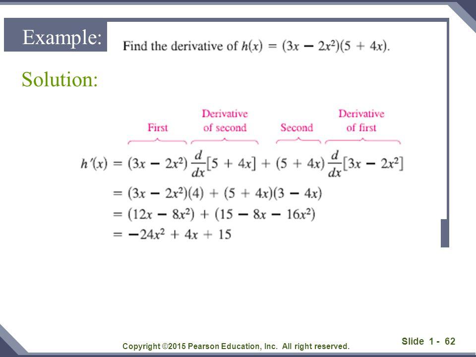 Slide 1 - 63 Solution: Copyright ©2015 Pearson Education, Inc.