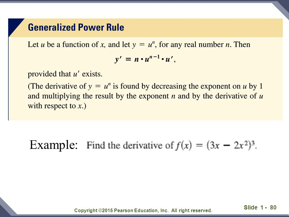 Slide 1 - 80 Copyright ©2015 Pearson Education, Inc. All right reserved. Example: