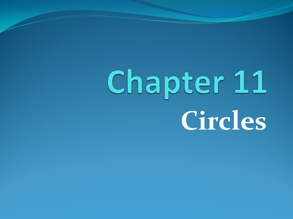 Theorem 11-8 If a circle has an area of A square units and a radius of r units, then A =  r 2