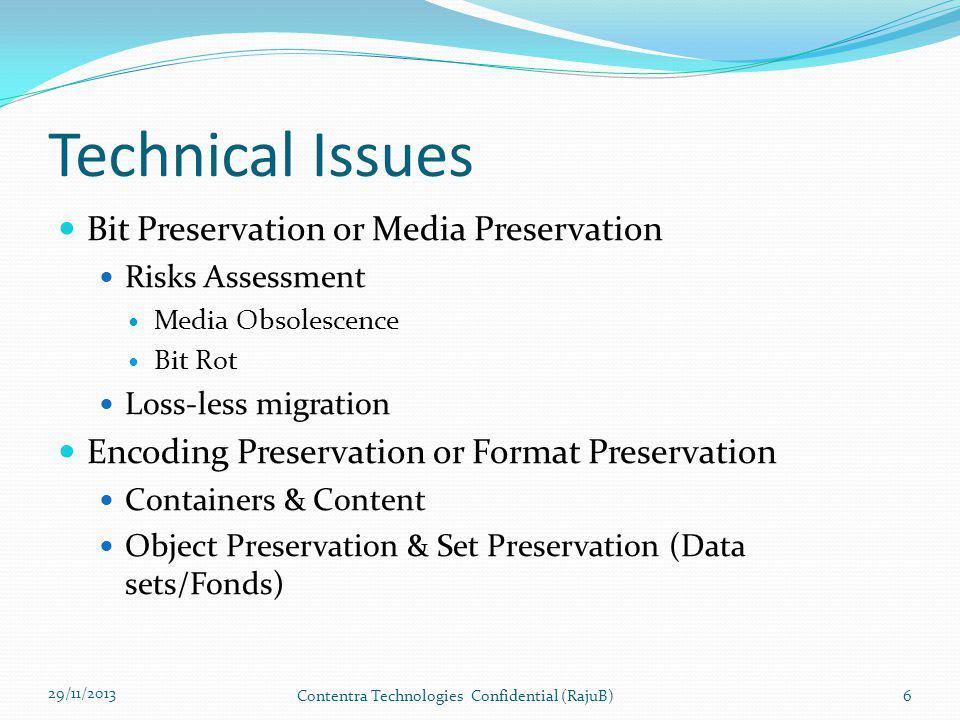 29/11/2013 Contentra Technologies Confidential (RajuB)17 Source: http://www.dlib.indiana.edu/~jenlrile/metadatamap/seeingstandards.pdf Standards 1