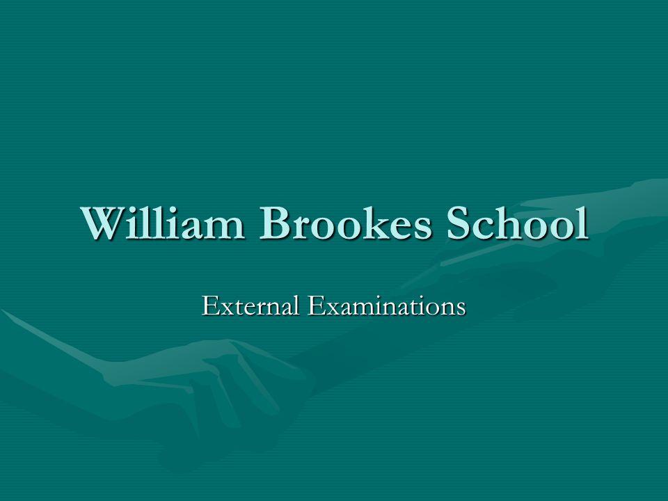 William Brookes School External Examinations
