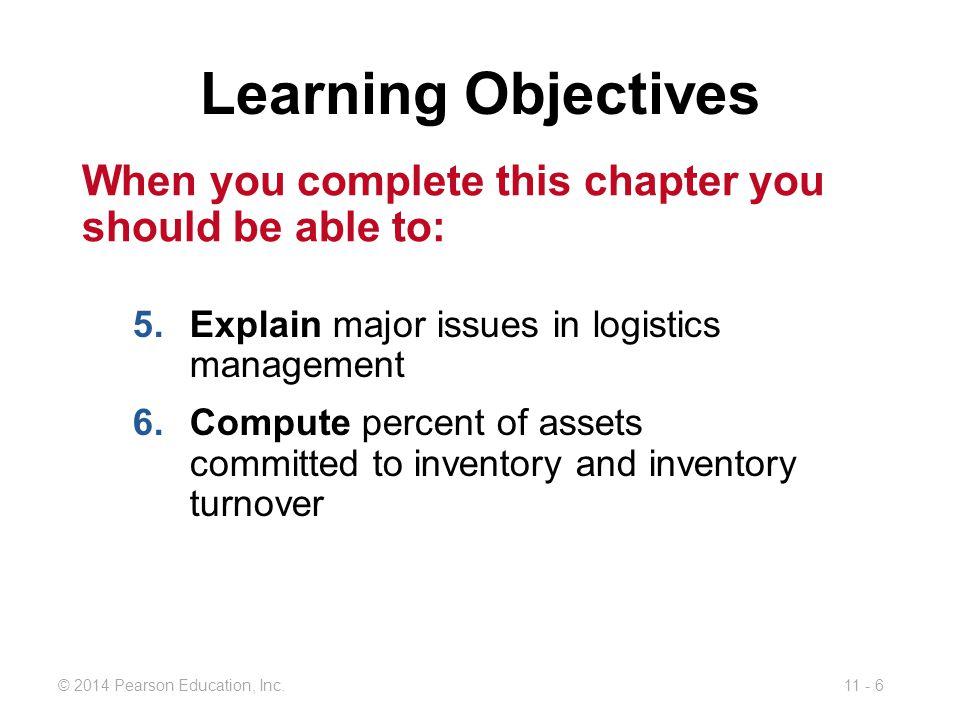 11 - 6© 2014 Pearson Education, Inc.