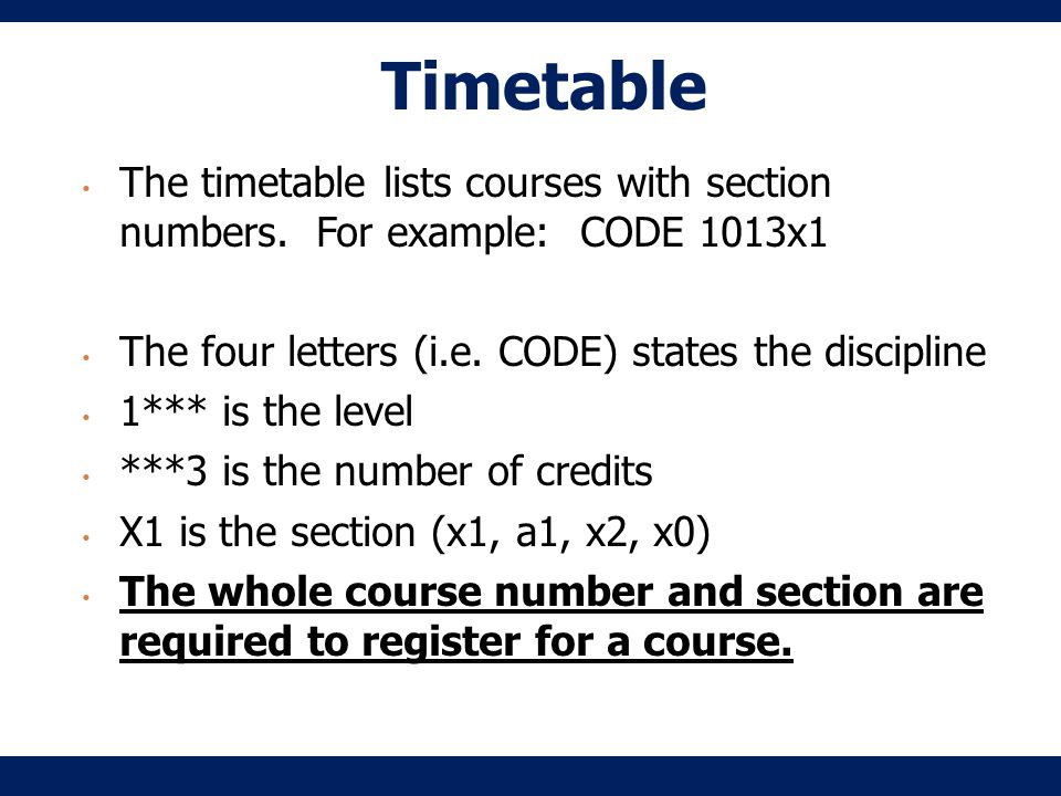 Timetable The timetable lists courses with section numbers.