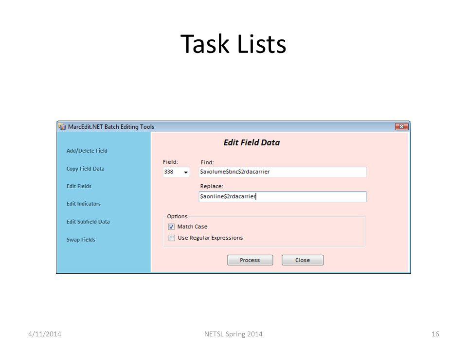 Task Lists 4/11/201416NETSL Spring 2014
