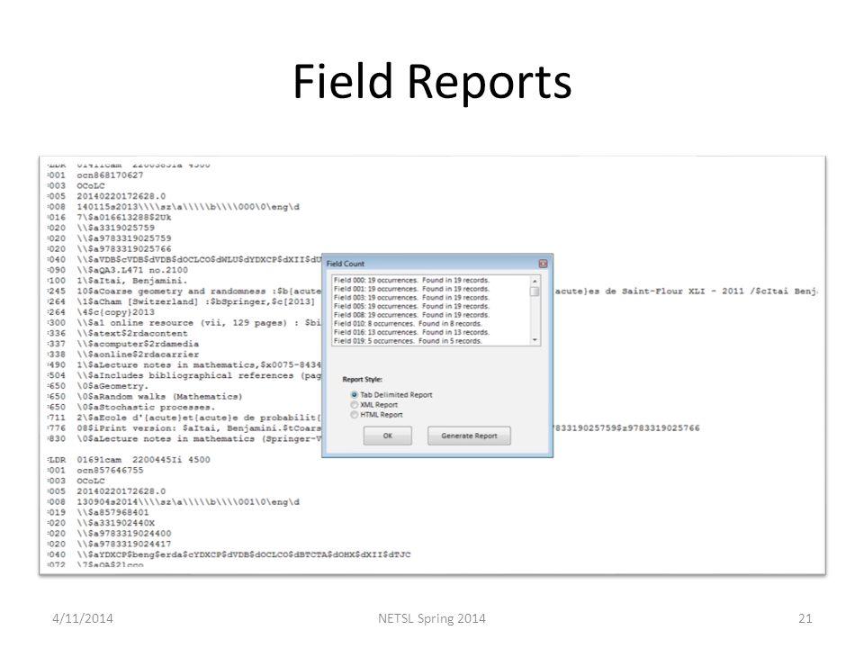Field Reports 4/11/201421NETSL Spring 2014