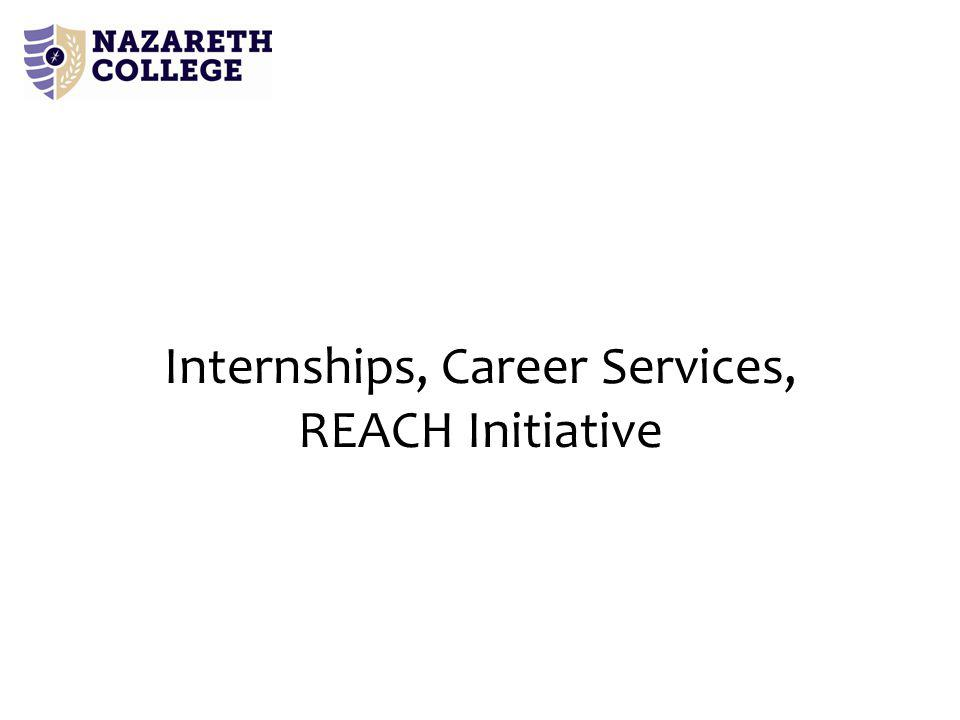 Internships, Career Services, REACH Initiative