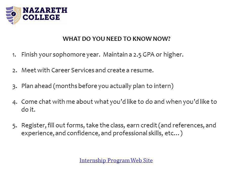 Internship Program Web Site WHAT DO YOU NEED TO KNOW NOW.