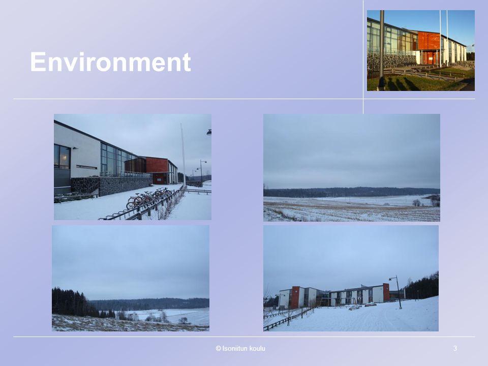 © Isoniitun koulu3 Environment