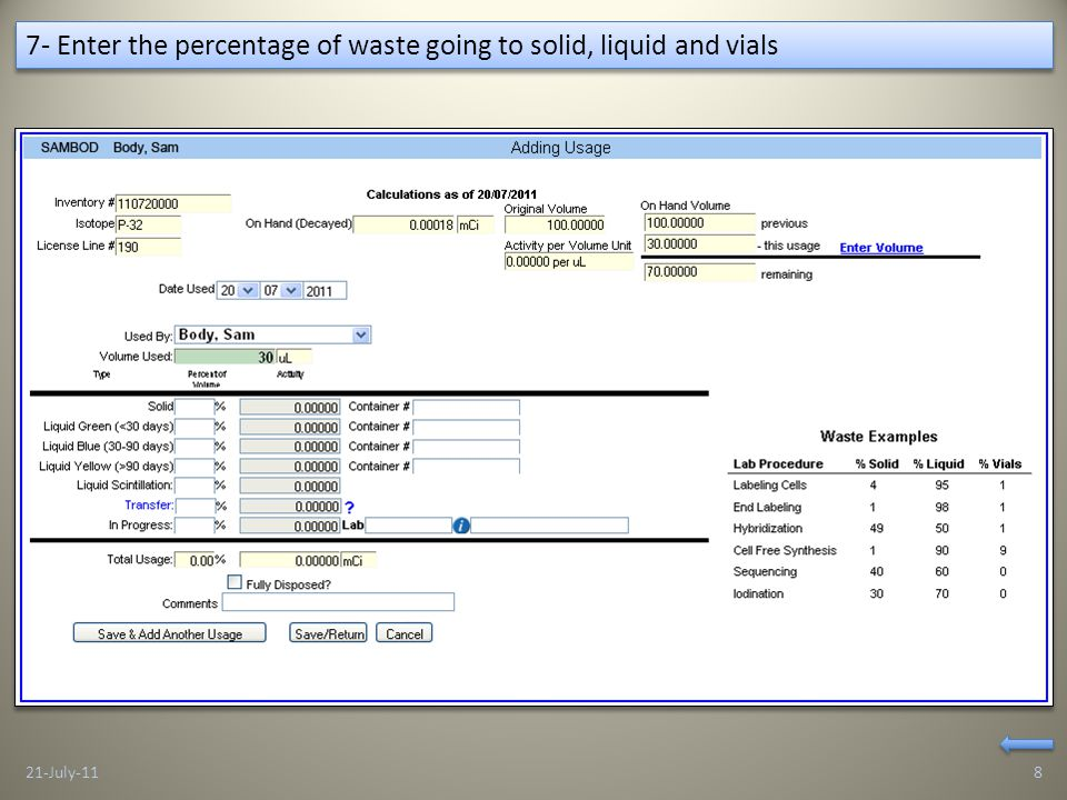 7- Enter the percentage of waste going to solid, liquid and vials 21-July-118