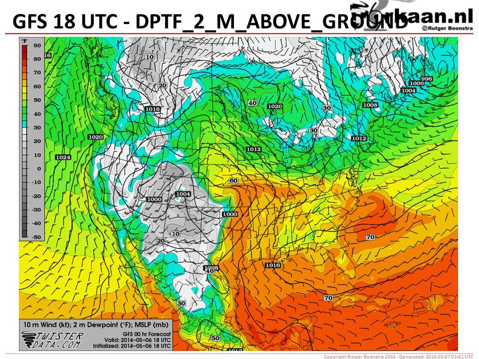 GFS 18 UTC - DPTF_2_M_ABOVE_GROUND Copyright Rutger Boonstra 2014 - Generated: 2014-05-07 01:41 UTC