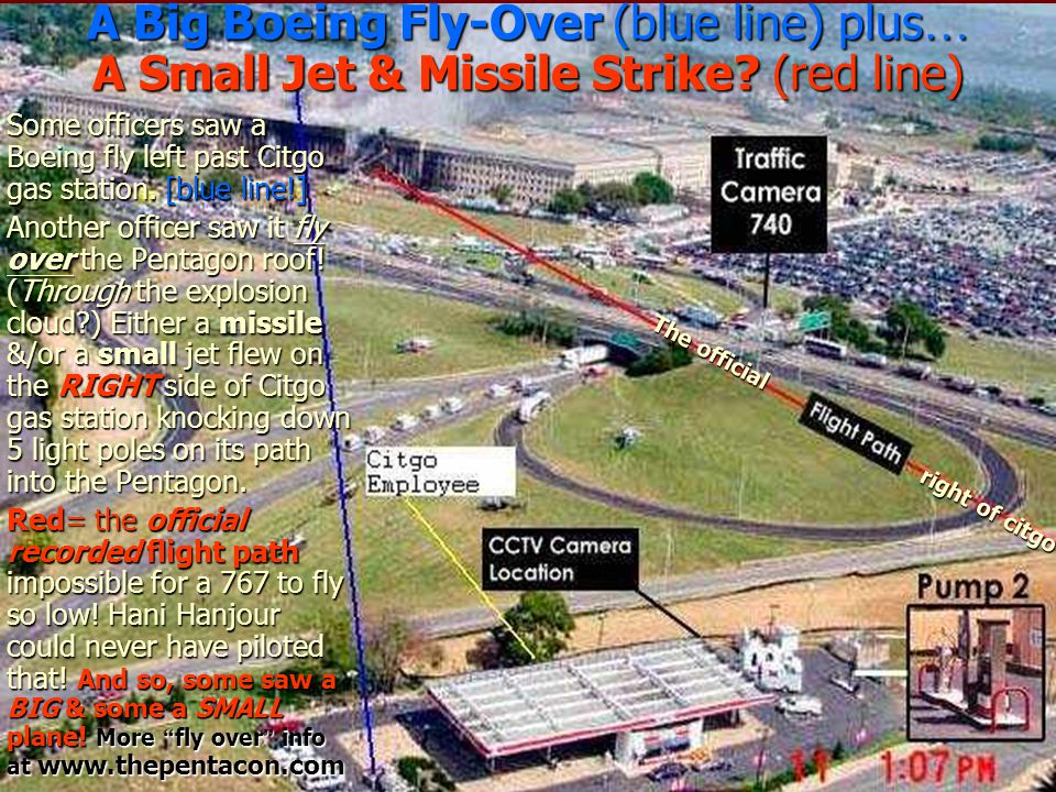 A Big Boeing Fly-Over (blue line) plus … A Small Jet & Missile Strike? (red line) Some officers saw a Boeing fly left past Citgo gas station. [blue li