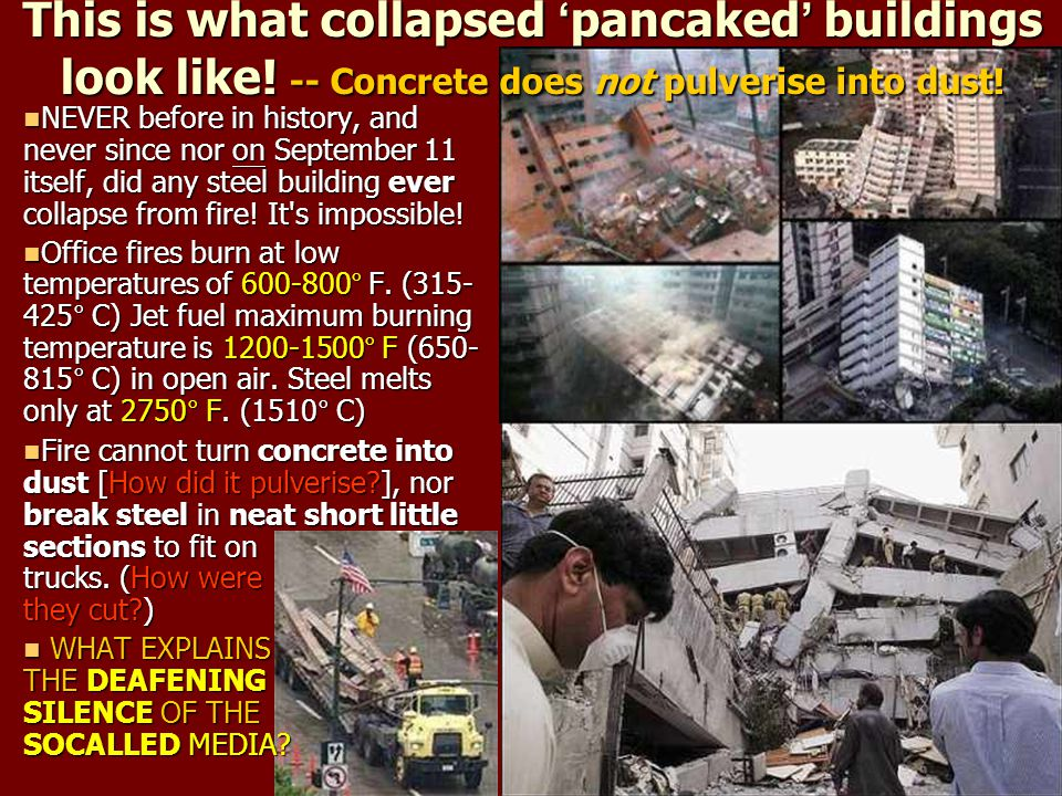 This is what collapsed ' pancaked ' buildings look like! -- Concrete does not pulverise into dust! NEVER before in history, and never since nor on Sep