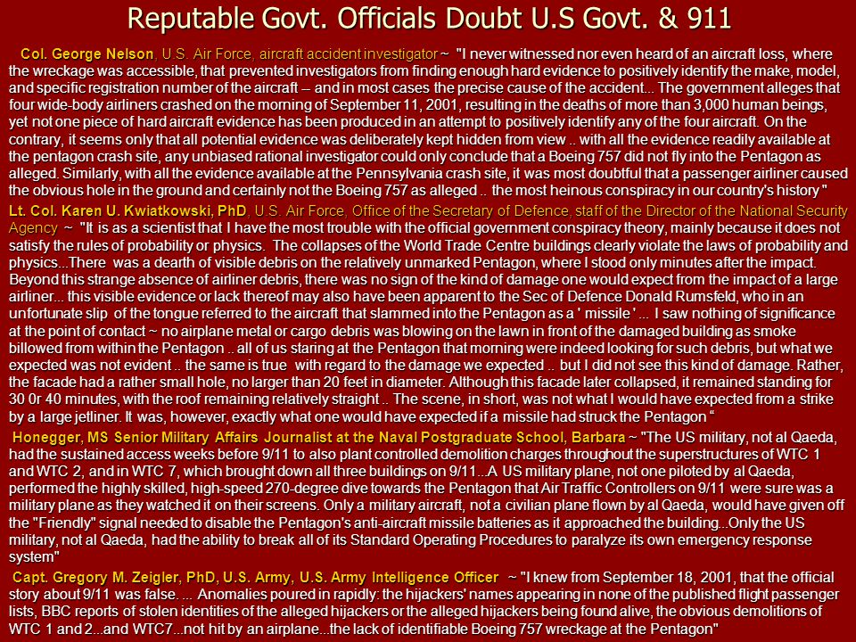 Reputable Govt. Officials Doubt U.S Govt. & 911 Col. George Nelson, U.S. Air Force, aircraft accident investigator ~