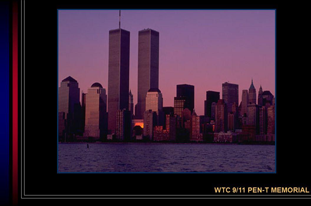 A Solemn Reminder WTC 9/11 PEN-T MEMORIAL