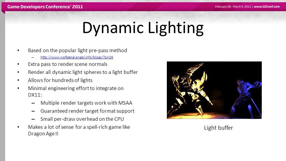 Based on the popular light pre-pass method – http://www.wolfgang-engel.info/blogs/?p=26 http://www.wolfgang-engel.info/blogs/?p=26 Extra pass to rende