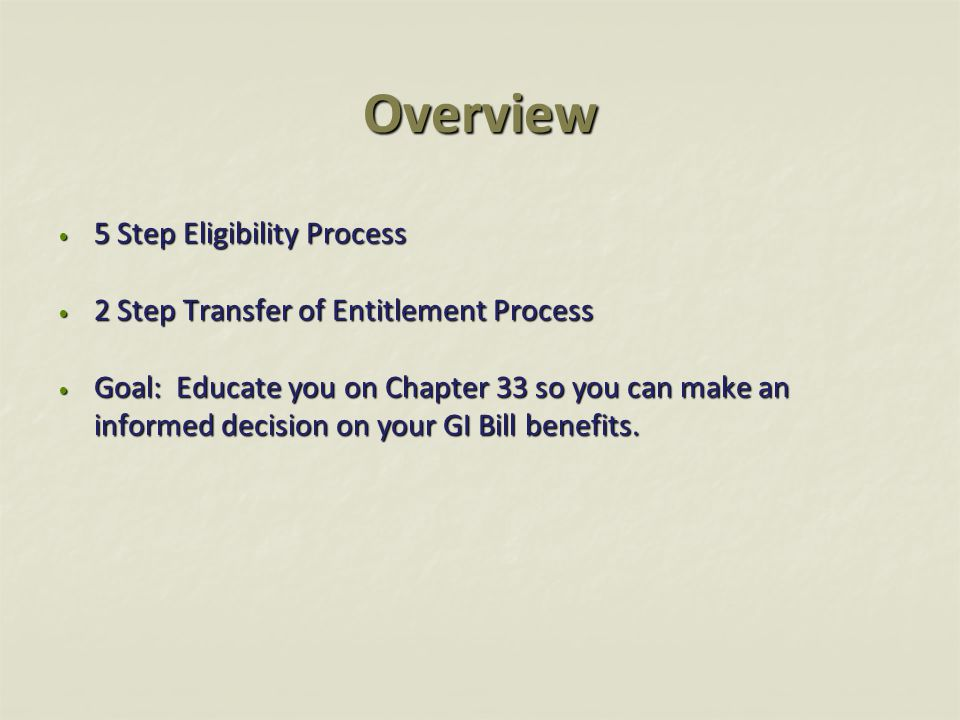 Start Date for Chapter 33 August 1, 2009 August 1, 2009 Chapter 33 benefits can only be paid for training pursued on or after August 1, 2009.