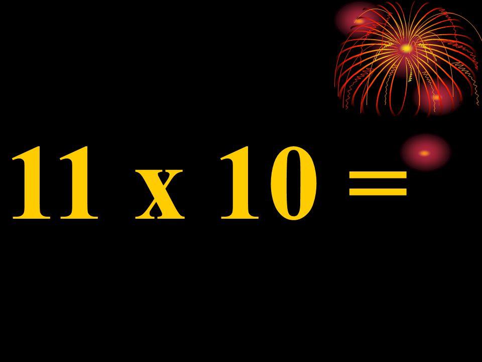 10 x 9 =