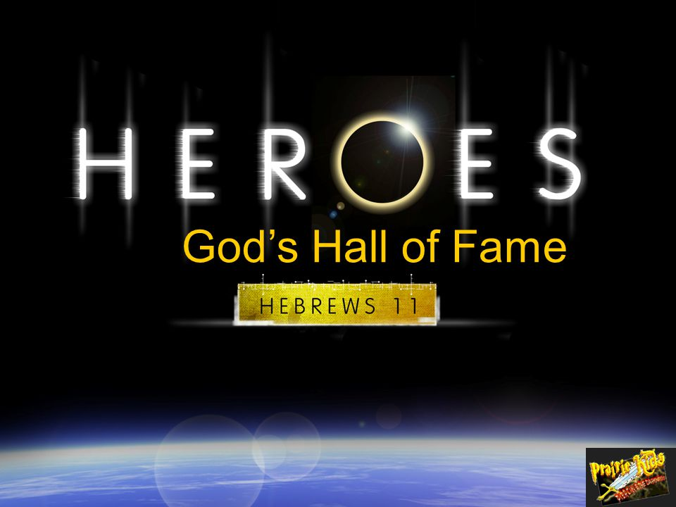 Abel Enoch Noah Abraham Sarah Isaac Jacob Moses Rahab Gideon Barak Samson Jephthah David Samuel The Lord gave Gideon orders and he followed them and as a result he became a visible hero in the nation of Israel.