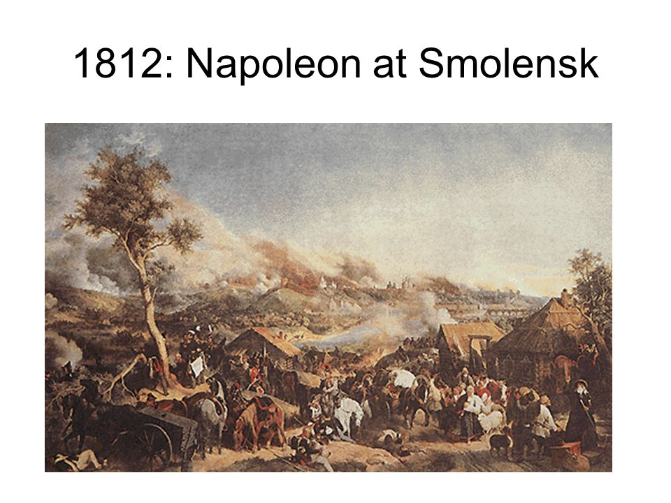 1812: Napoleon at Smolensk