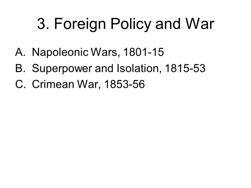3.Foreign Policy and War 1.