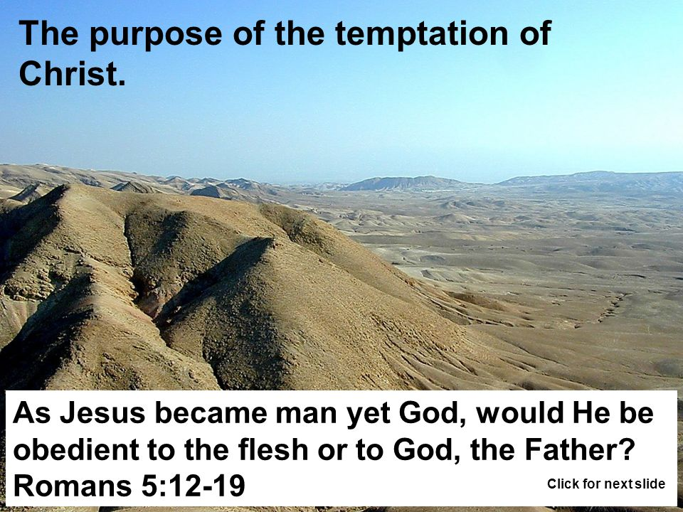 The purpose of the temptation of Christ.