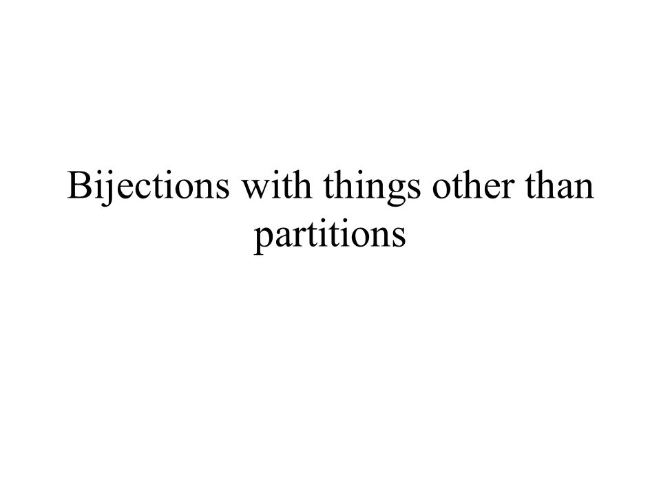 Bijections with things other than partitions