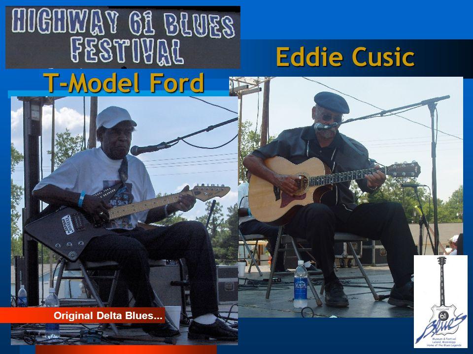 Eddie Cusic T-Model Ford Original Delta Blues...