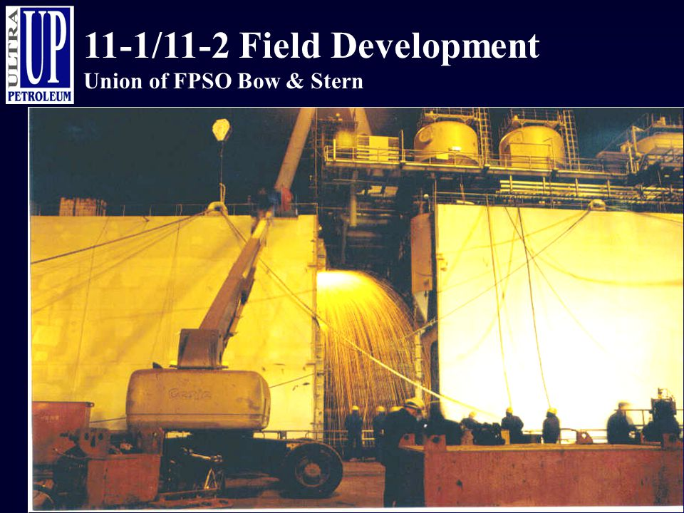11-1/11-2 Field Development Union of FPSO Bow & Stern