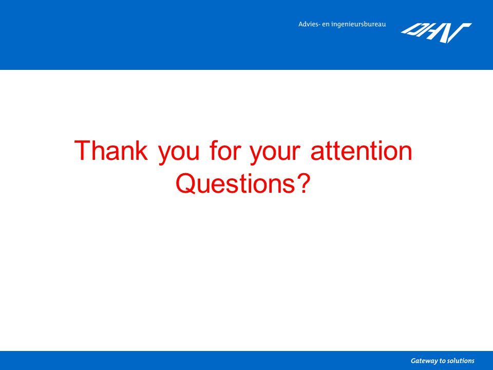 Thank you for your attention Questions?