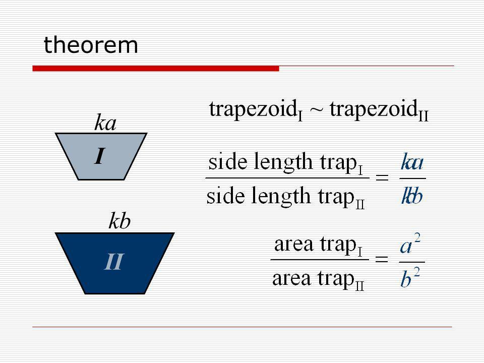 trapezoid I ~ trapezoid II ka I kb II theorem