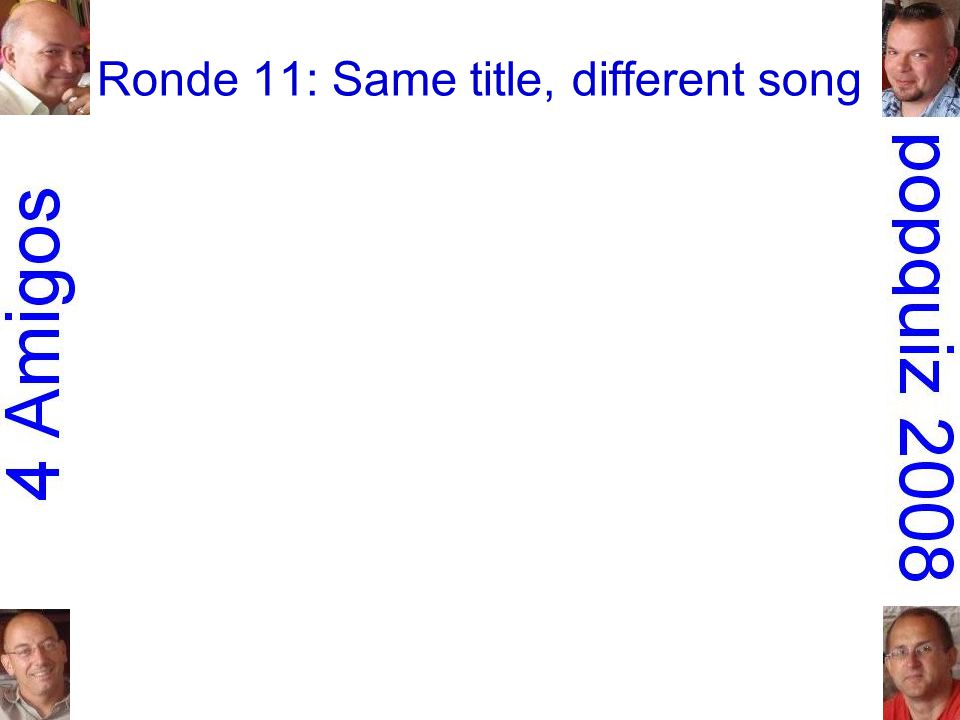 Ronde 11: Same title, different song