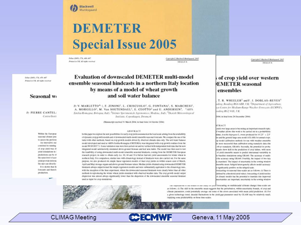 CLIMAG Meeting Geneva, 11 May 2005 DEMETER Special Issue 2005 Tellus 57A, No. 3, 21 contributions