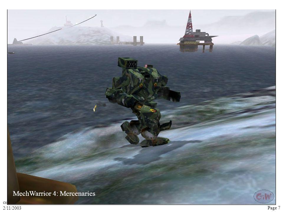 cs4995-1 2/11/2003 Page 7 Fog example 1 MechWarrior 4: Mercenaries