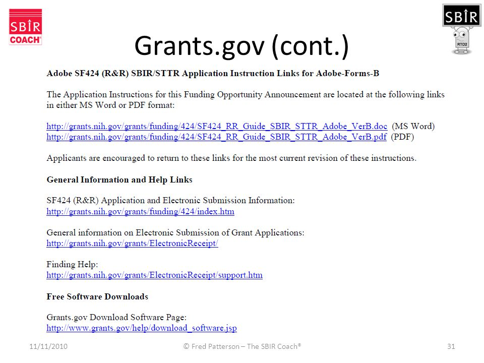 Grants.gov (cont.) 11/11/2010© Fred Patterson – The SBIR Coach®31