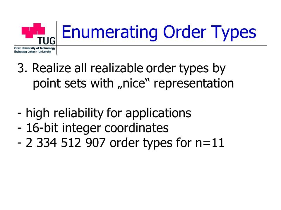 Enumerating Order Types 3.