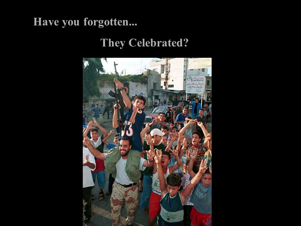 Have you forgotten... They Celebrated?